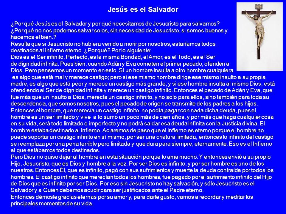 Jesús es el Salvador ¿Por qué Jesús es el Salvador y por qué necesitamos de Jesucristo para salvarnos? ¿Por qué no nos podemos salvar solos, sin neces