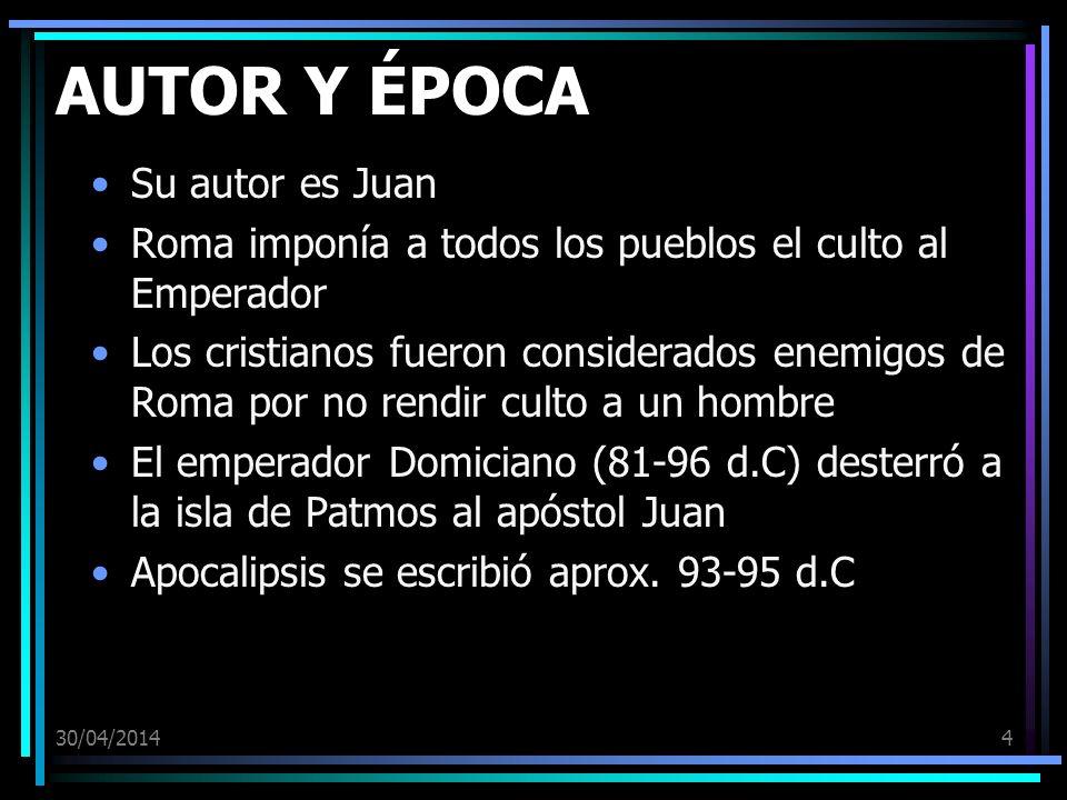 30/04/20144 AUTOR Y ÉPOCA Su autor es Juan Roma imponía a todos los pueblos el culto al Emperador Los cristianos fueron considerados enemigos de Roma