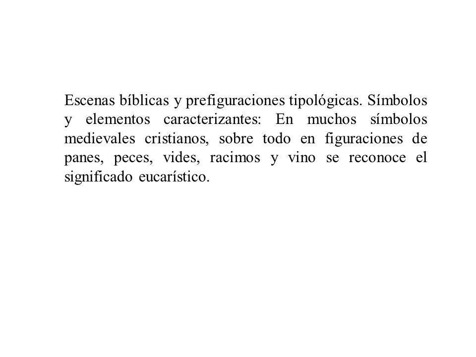 Escenas bíblicas y prefiguraciones tipológicas.