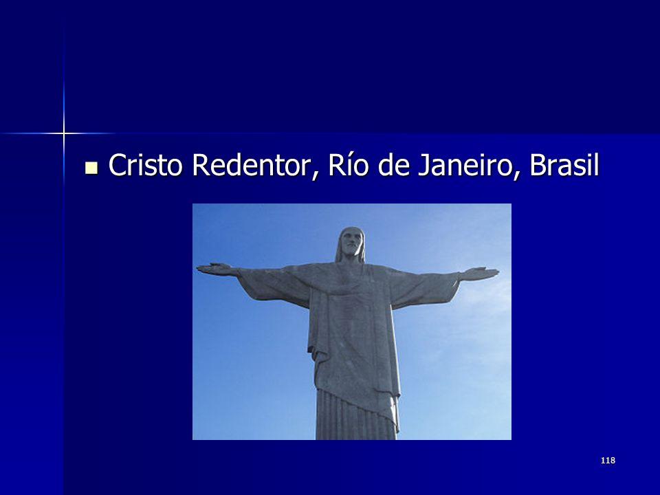 118 Cristo Redentor, Río de Janeiro, Brasil Cristo Redentor, Río de Janeiro, Brasil