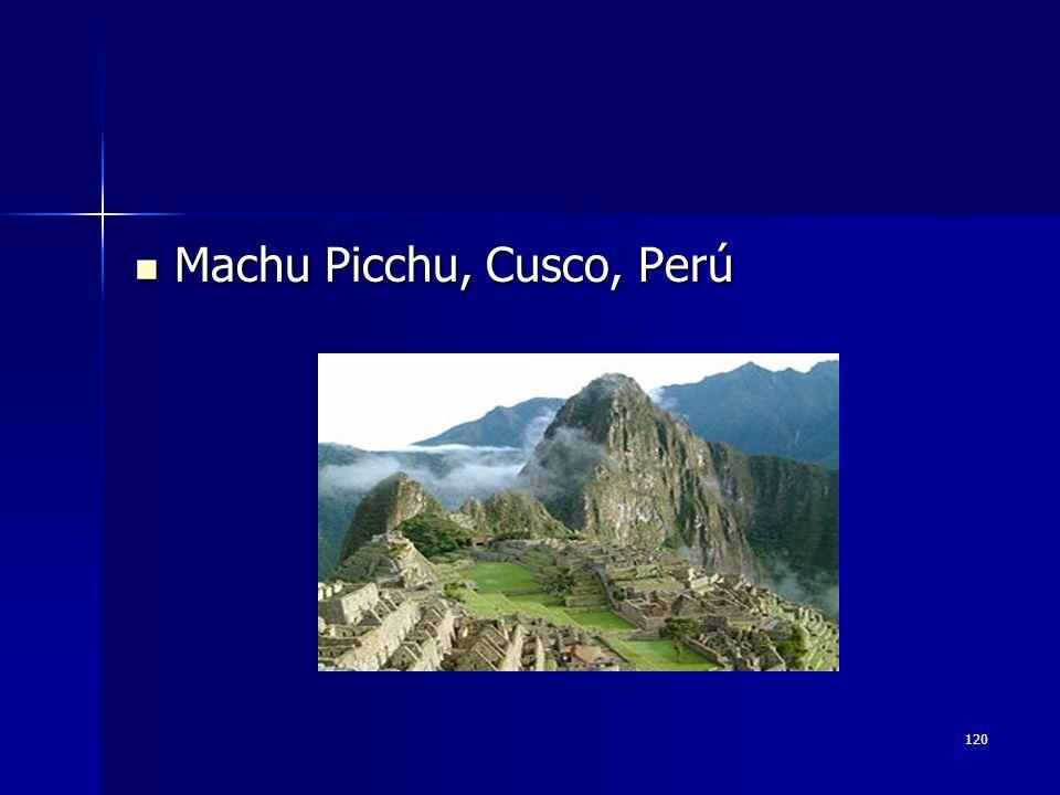 120 Machu Picchu, Cusco, Perú Machu Picchu, Cusco, Perú