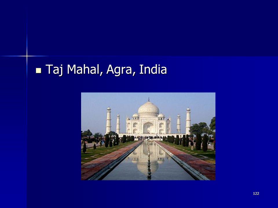 122 Taj Mahal, Agra, India Taj Mahal, Agra, India
