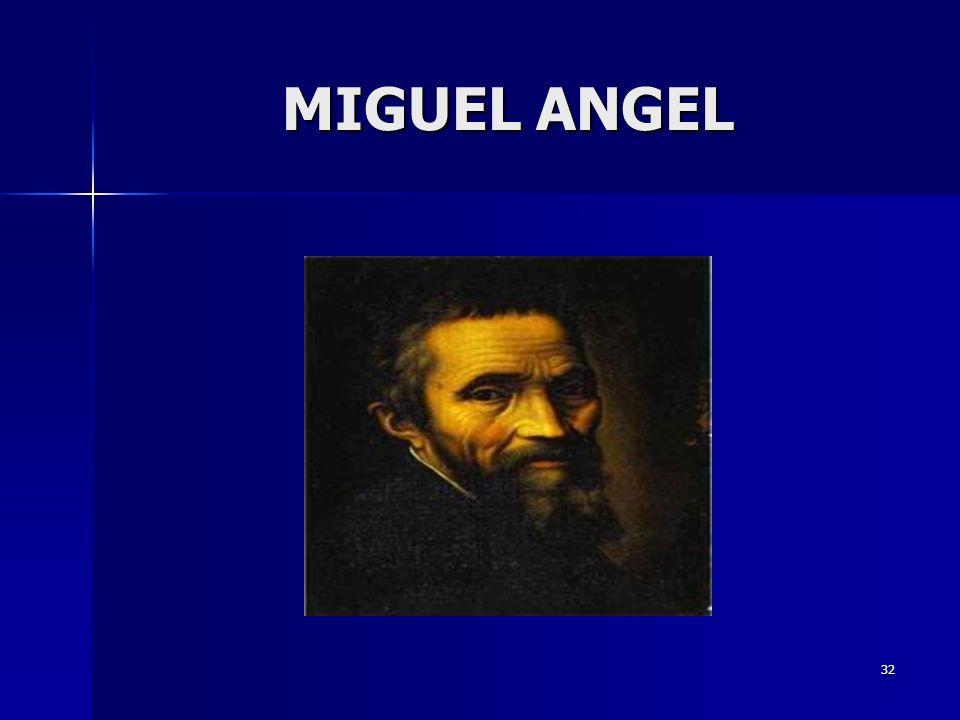32 MIGUEL ANGEL