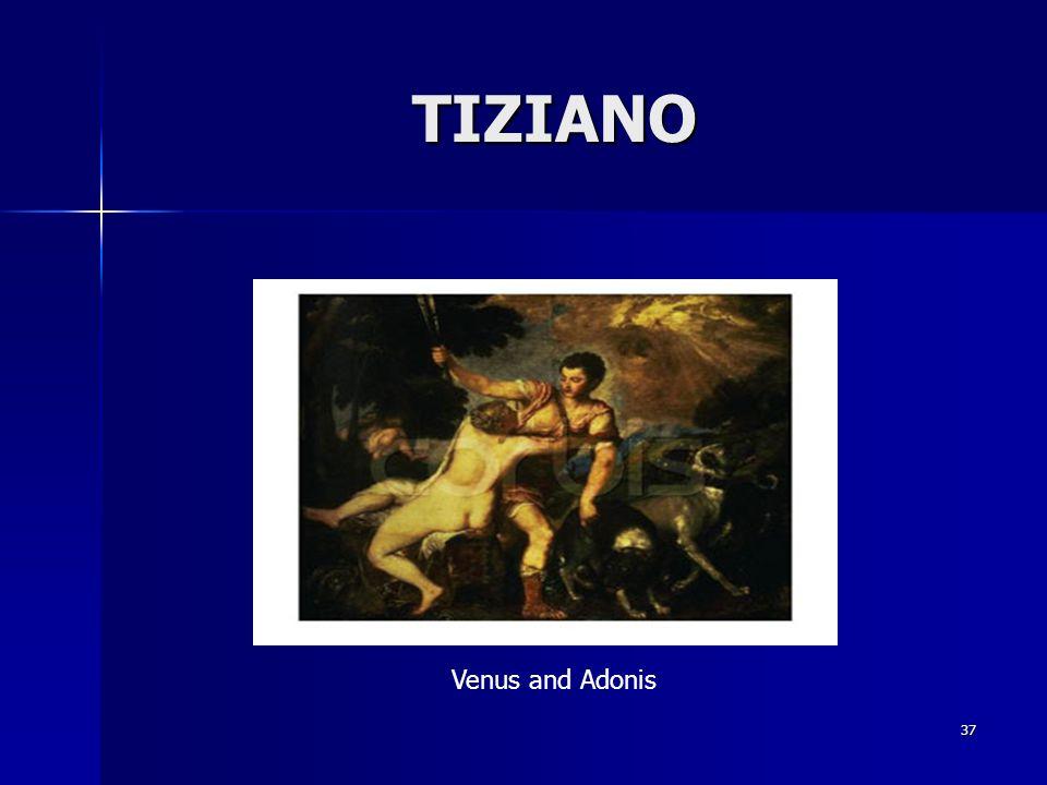 37 TIZIANO Venus and Adonis
