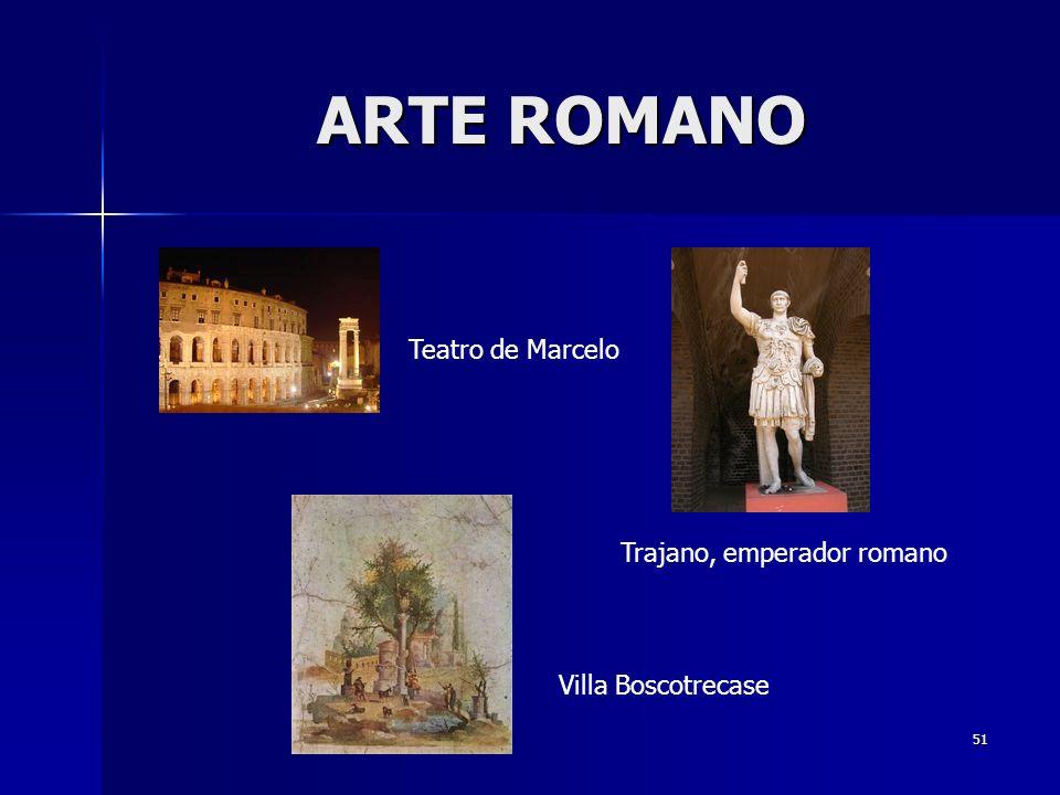 51 Villa Boscotrecase Trajano, emperador romano Teatro de Marcelo ARTE ROMANO