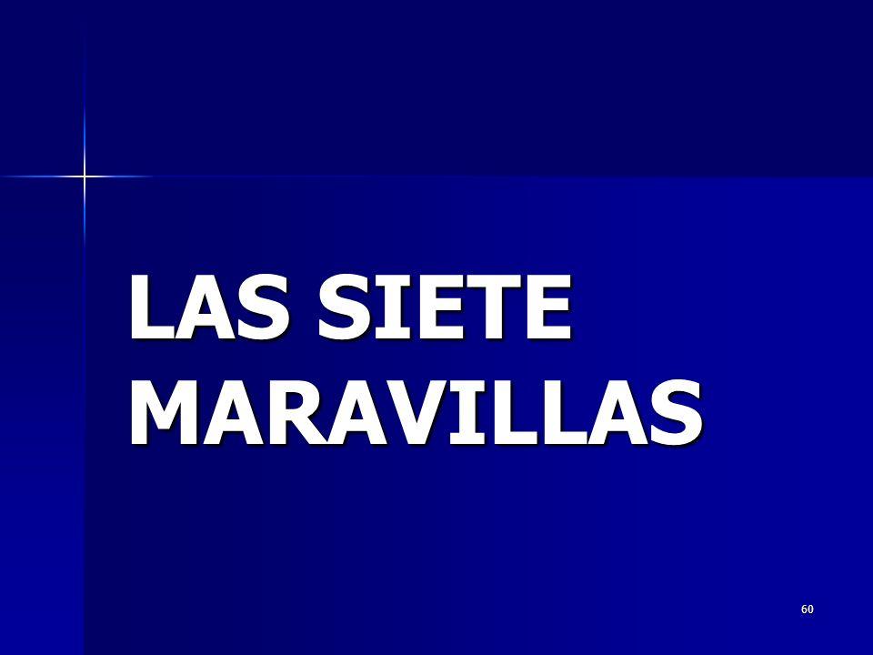 60 LAS SIETE MARAVILLAS
