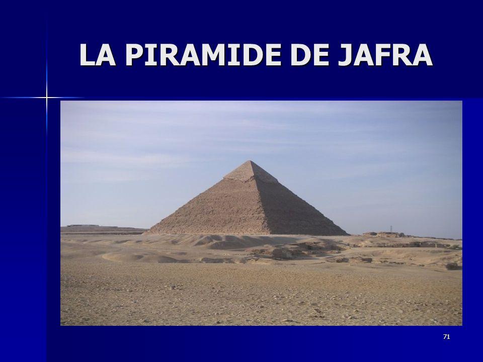71 LA PIRAMIDE DE JAFRA