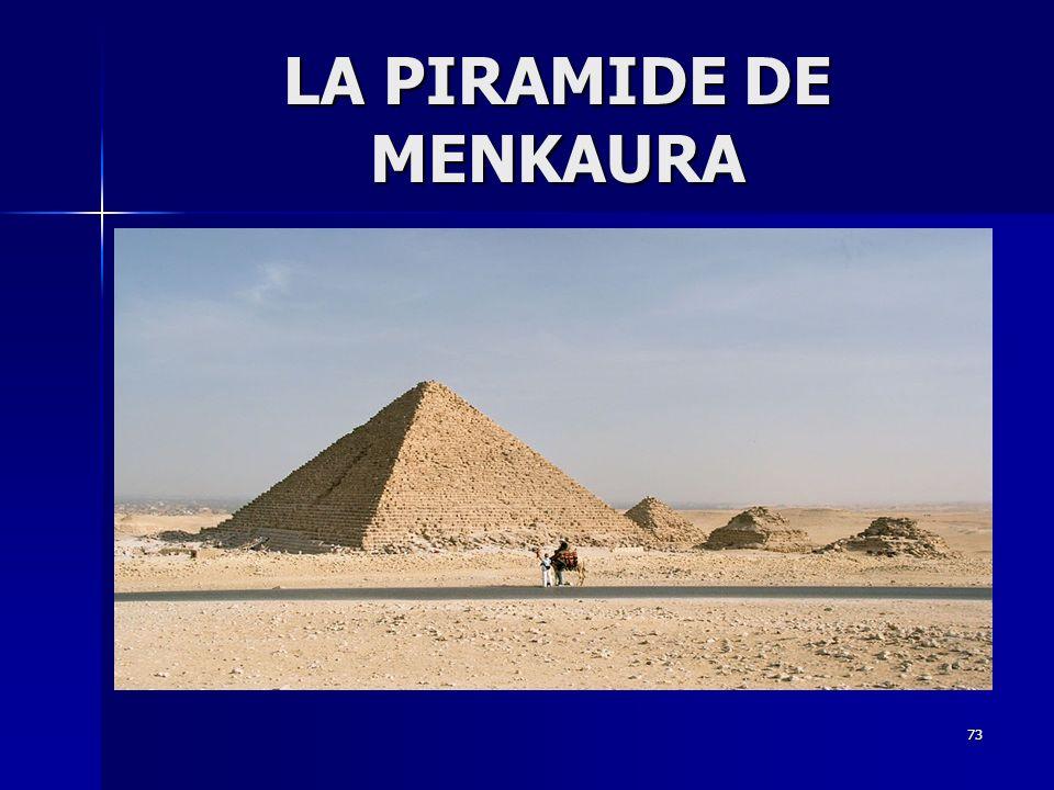 73 LA PIRAMIDE DE MENKAURA