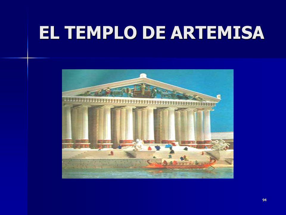 94 EL TEMPLO DE ARTEMISA