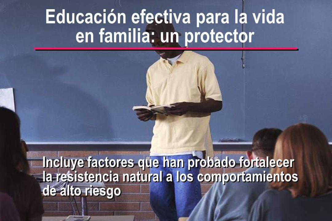 © IEF 43 FLE 1.0.2s Incluye factores que han probado fortalecer la resistencia natural a los comportamientos de alto riesgo Educación efectiva para la