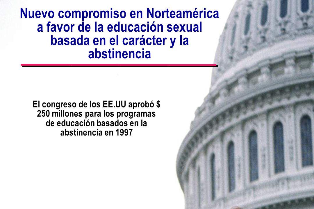 © IEF 74 FLE 1.0.2s El congreso de los EE.UU aprobó $ 250 millones para los programas de educación basados en la abstinencia en 1997 Nuevo compromiso