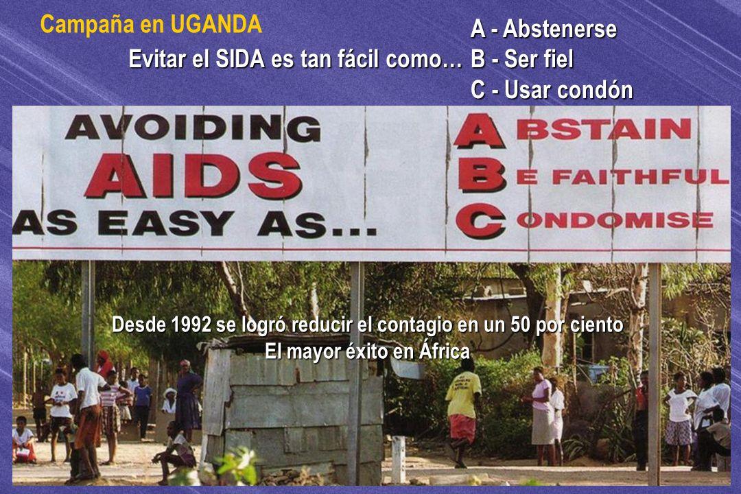 © IEF 79 FLE 1.0.2s Evitar el SIDA es tan fácil como… A - Abstenerse B - Ser fiel C - Usar condón Campaña en UGANDA Desde 1992 se logró reducir el con