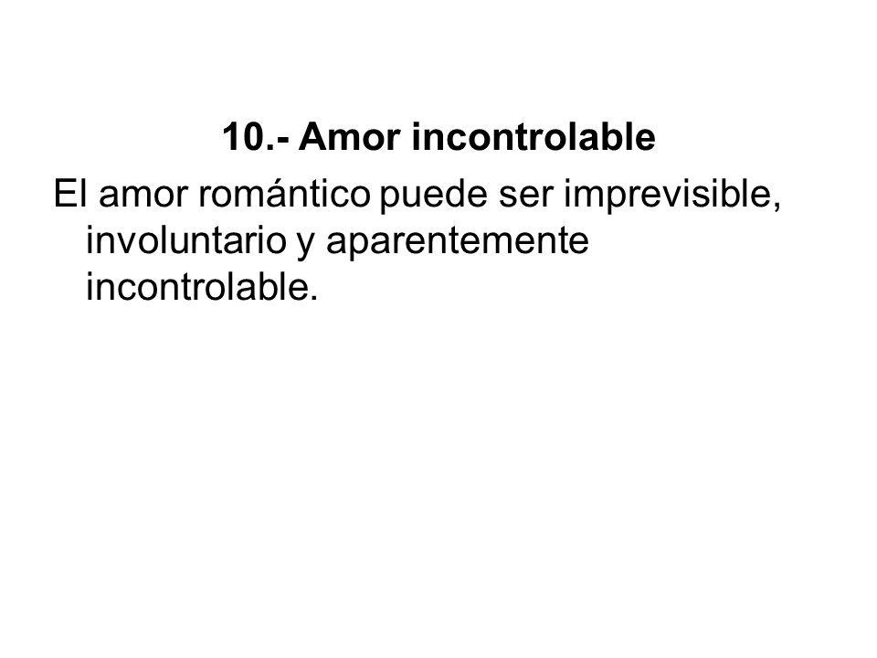 Además de las anteriores, Fisher menciona otras características del enamoramiento, que tal vez no tengan ese carácter central que sí tienen las ya mencionadas.