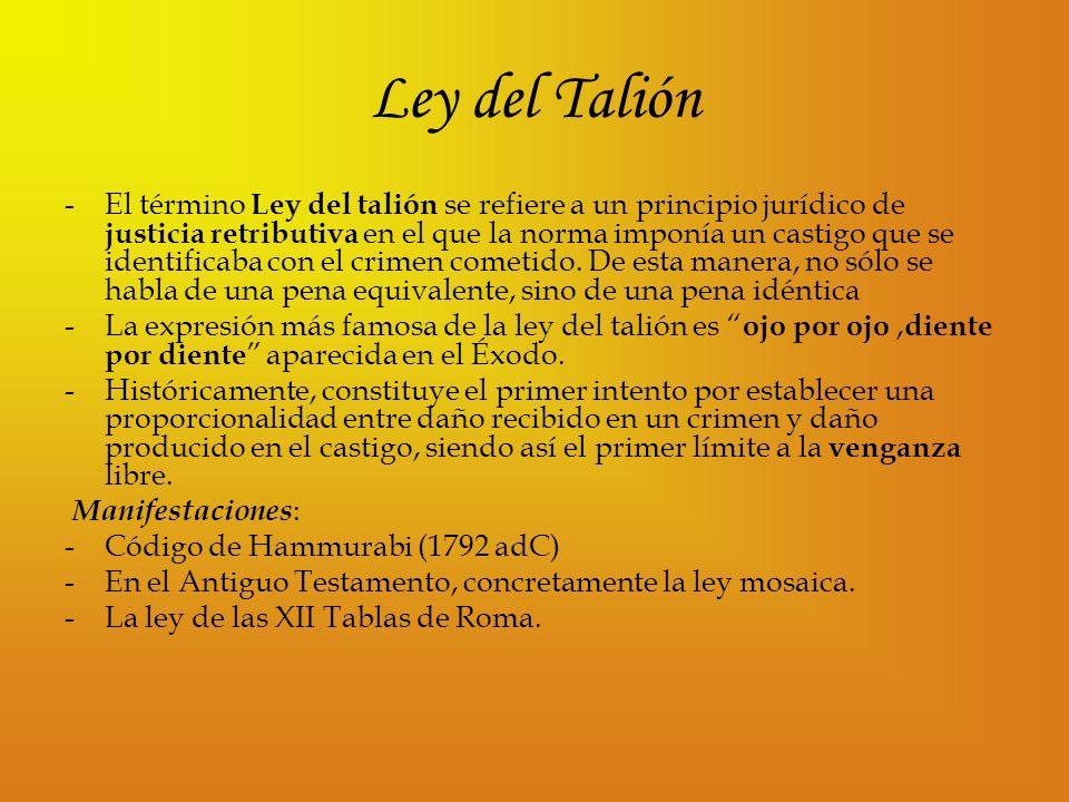 Ley del Talión -El término Ley del talión se refiere a un principio jurídico de justicia retributiva en el que la norma imponía un castigo que se iden