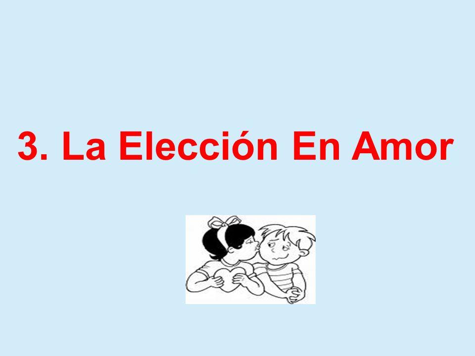 3. La Elección En Amor