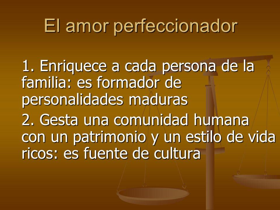 El amor perfeccionador 1.