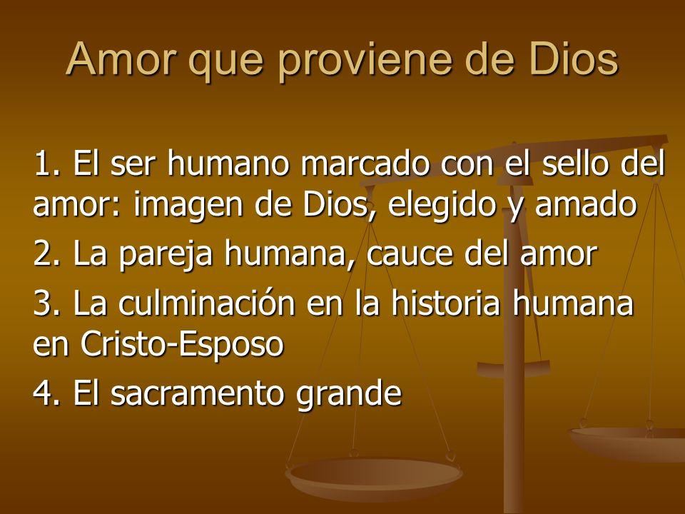 Amor que proviene de Dios 1.