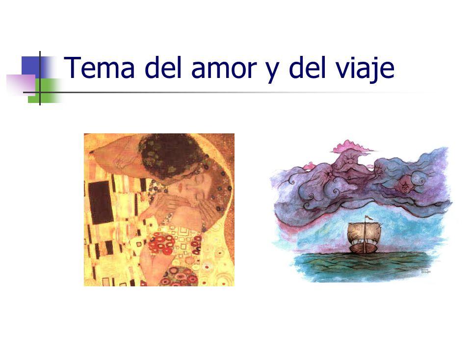 Tema del amor y del viaje