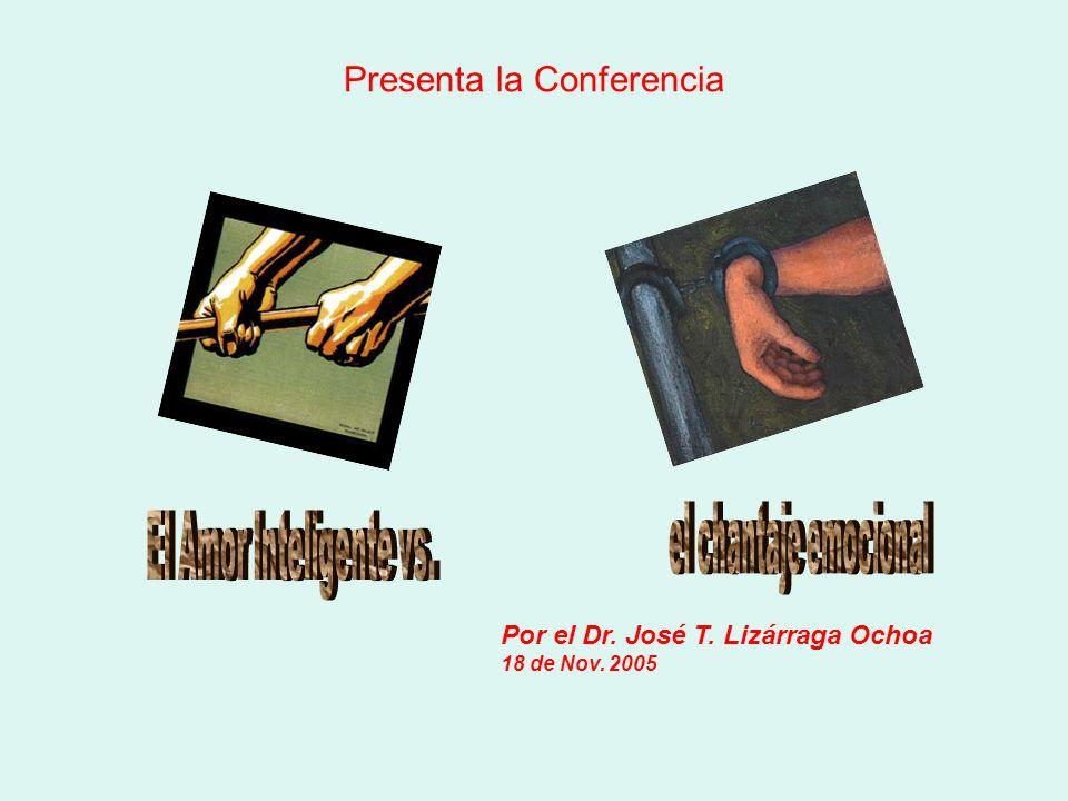 Presenta la Conferencia Por el Dr. José T. Lizárraga Ochoa 18 de Nov. 2005
