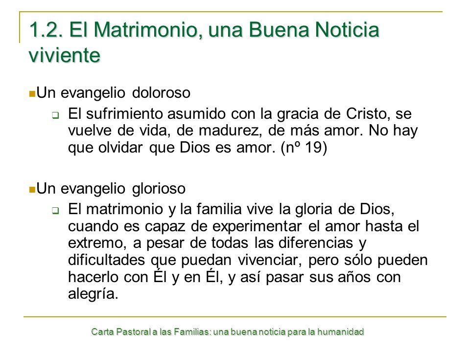 Carta Pastoral a las Familias: una buena noticia para la humanidad 1.3.