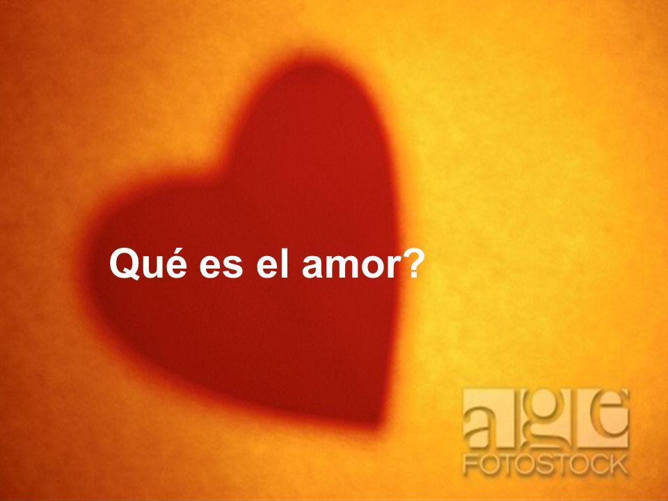 Qué es el amor?