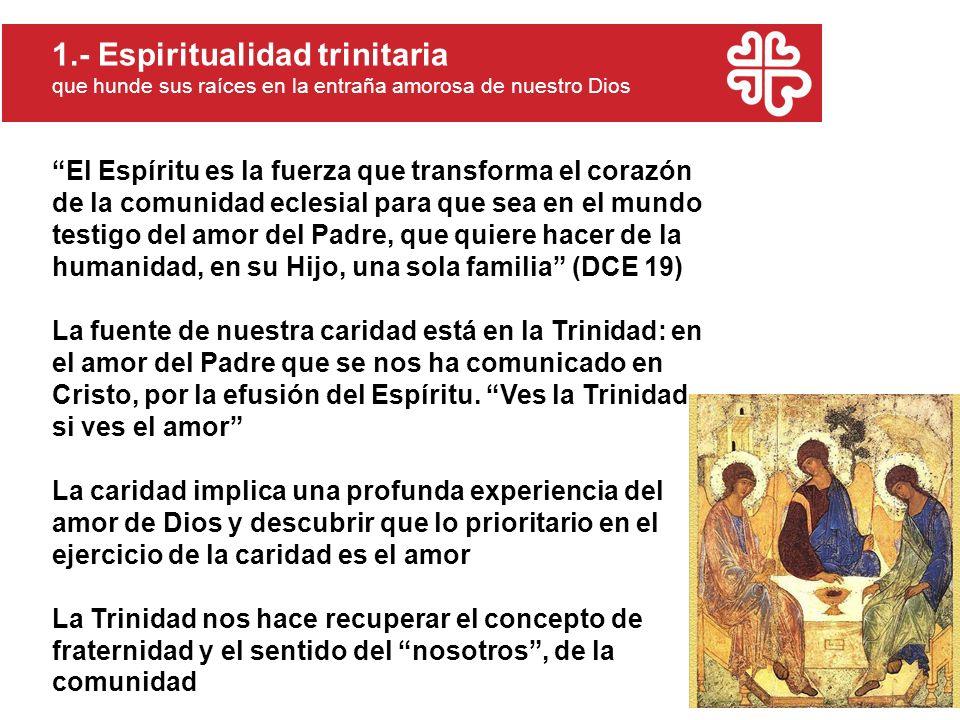 El Espíritu es la fuerza que transforma el corazón de la comunidad eclesial para que sea en el mundo testigo del amor del Padre, que quiere hacer de l