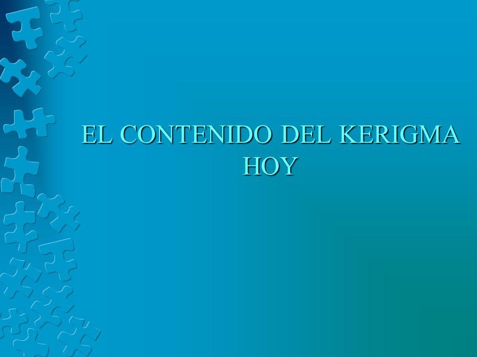 EL CONTENIDO DEL KERIGMA HOY