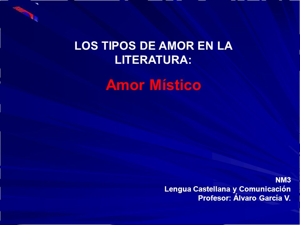 NM3 Lengua Castellana y Comunicación Profesor: Álvaro García V.