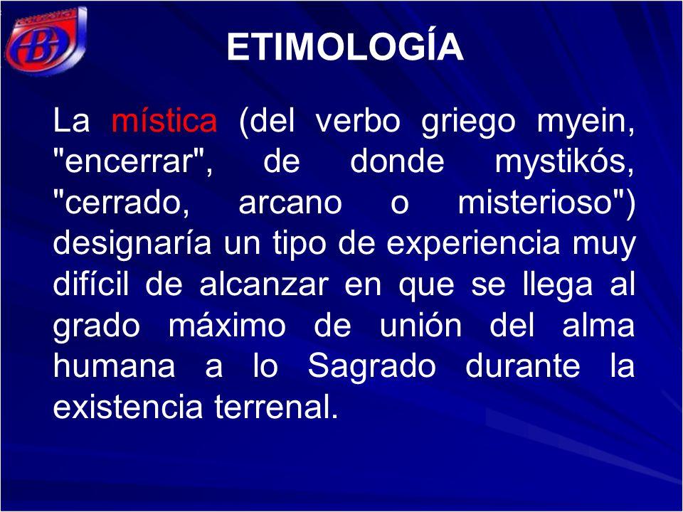 La mística (del verbo griego myein,