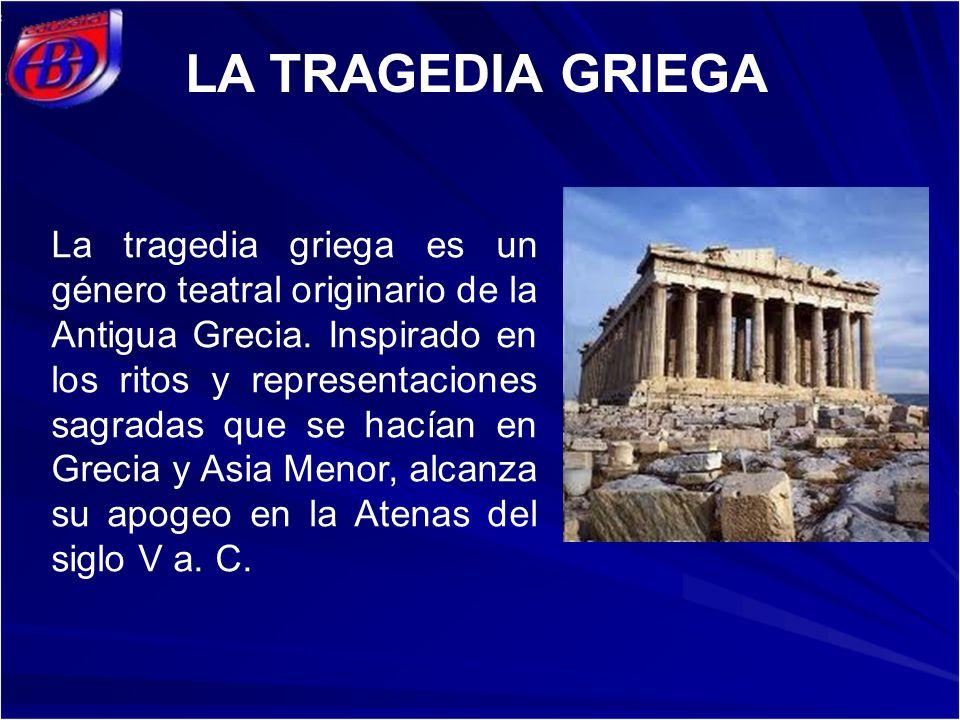 La tragedia griega es un género teatral originario de la Antigua Grecia. Inspirado en los ritos y representaciones sagradas que se hacían en Grecia y