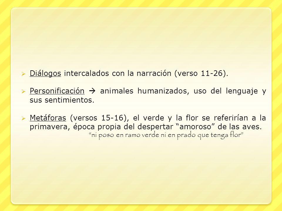 Diálogos intercalados con la narración (verso 11-26).