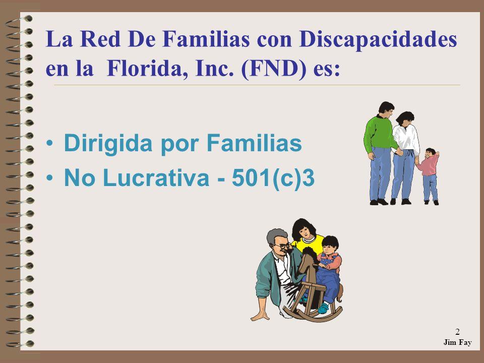 Jim Fay 2 La Red De Familias con Discapacidades en la Florida, Inc.