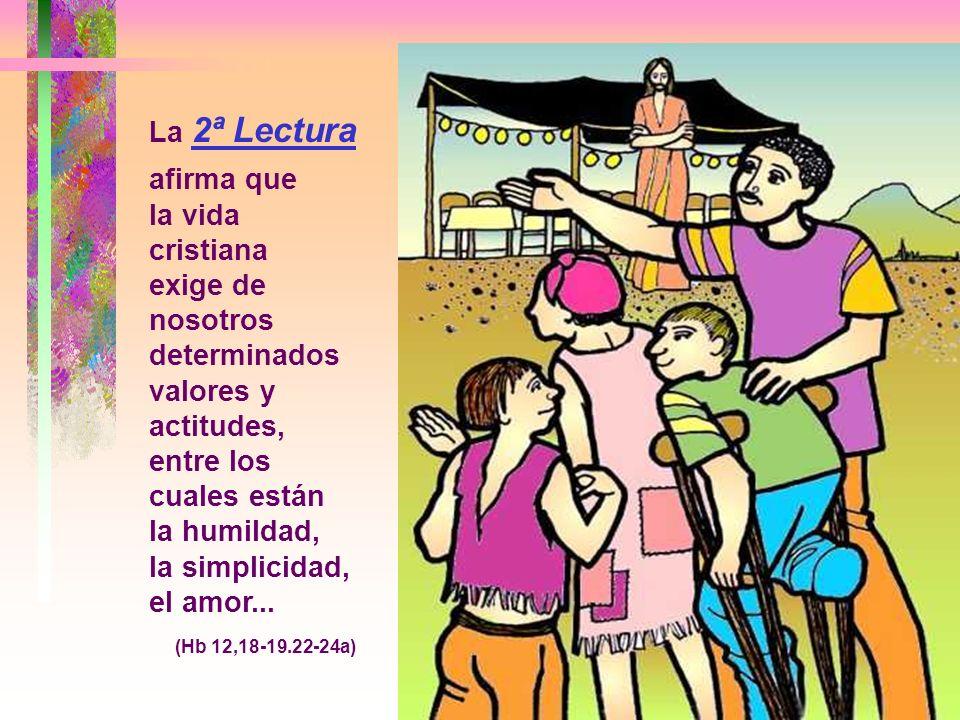La 1ª Lectura habla de la virtud de la HUMILDAD, para ser agradables a Dios y a los hombres, para tener éxito y ser feliz. (Eclo 3,19-21.30-31) * El t