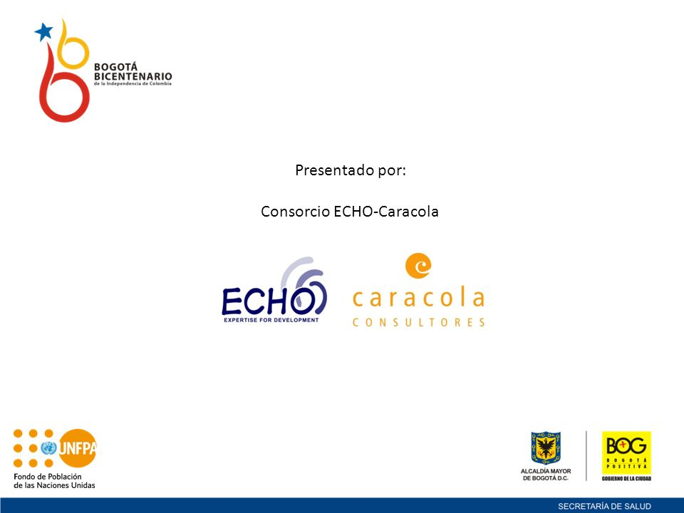 Presentado por: Consorcio ECHO-Caracola