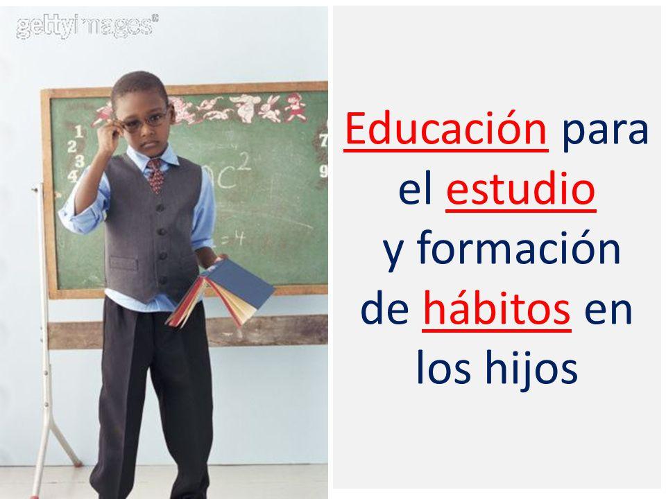 Educación para el estudio y formación de hábitos en los hijos