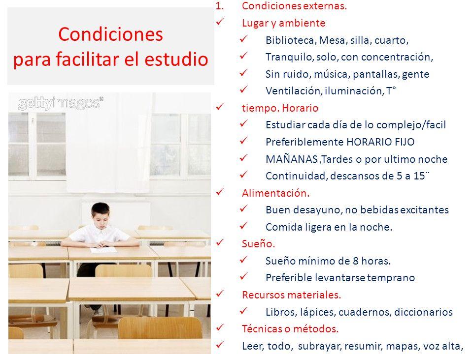 1.Condiciones externas.