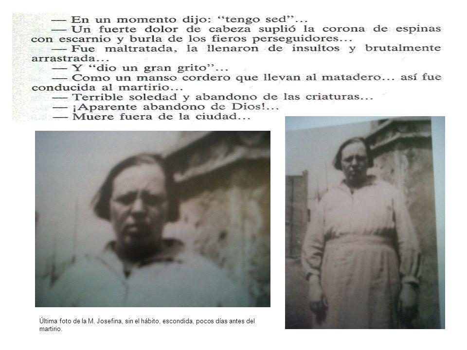 Última foto de la M. Josefina, sin el hábito, escondida, pocos días antes del martirio.