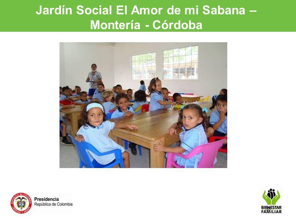 38 Jardín Social El Amor de mi Sabana – Montería - Córdoba