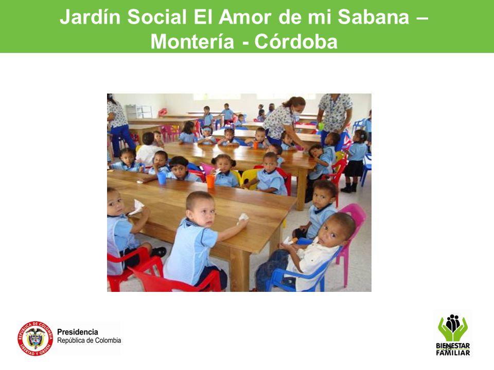 39 Jardín Social El Amor de mi Sabana – Montería - Córdoba