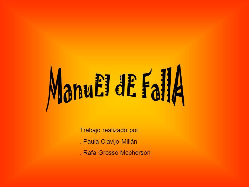 Trabajo realizado por:. Paula Clavijo Millán. Rafa Grosso Mcpherson