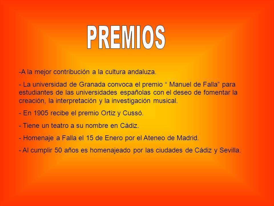 -A la mejor contribución a la cultura andaluza. - La universidad de Granada convoca el premio Manuel de Falla para estudiantes de las universidades es