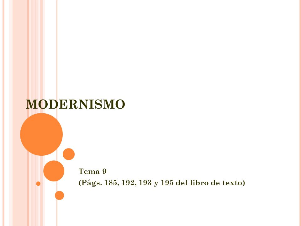 MODERNISMO Tema 9 (Págs. 185, 192, 193 y 195 del libro de texto)