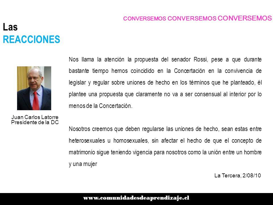 CONVERSEMOS CONVERSEMOS CONVERSEMOS www.comunidadesdeaprendizaje.cl Las REACCIONES Nos llama la atención la propuesta del senador Rossi, pese a que du