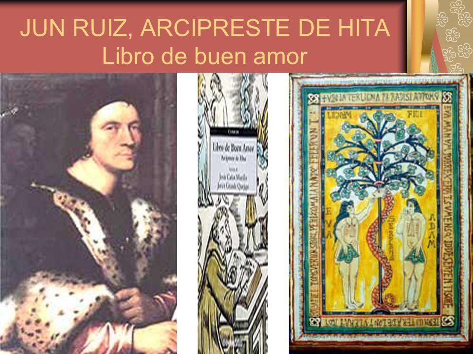 JUN RUIZ, ARCIPRESTE DE HITA Libro de buen amor