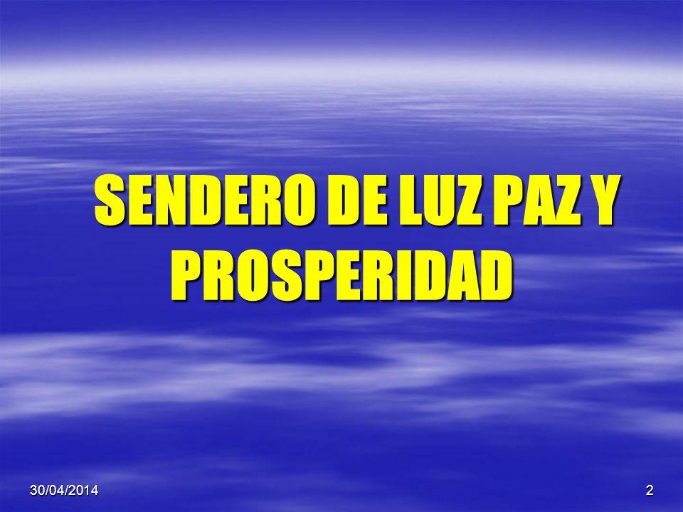 2 SENDERO DE LUZ PAZ Y PROSPERIDAD SENDERO DE LUZ PAZ Y PROSPERIDAD