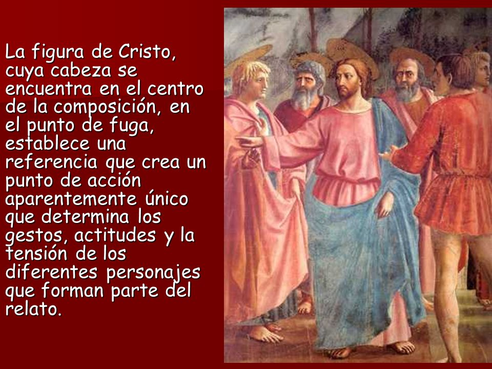 La figura de Cristo, cuya cabeza se encuentra en el centro de la composición, en el punto de fuga, establece una referencia que crea un punto de acció