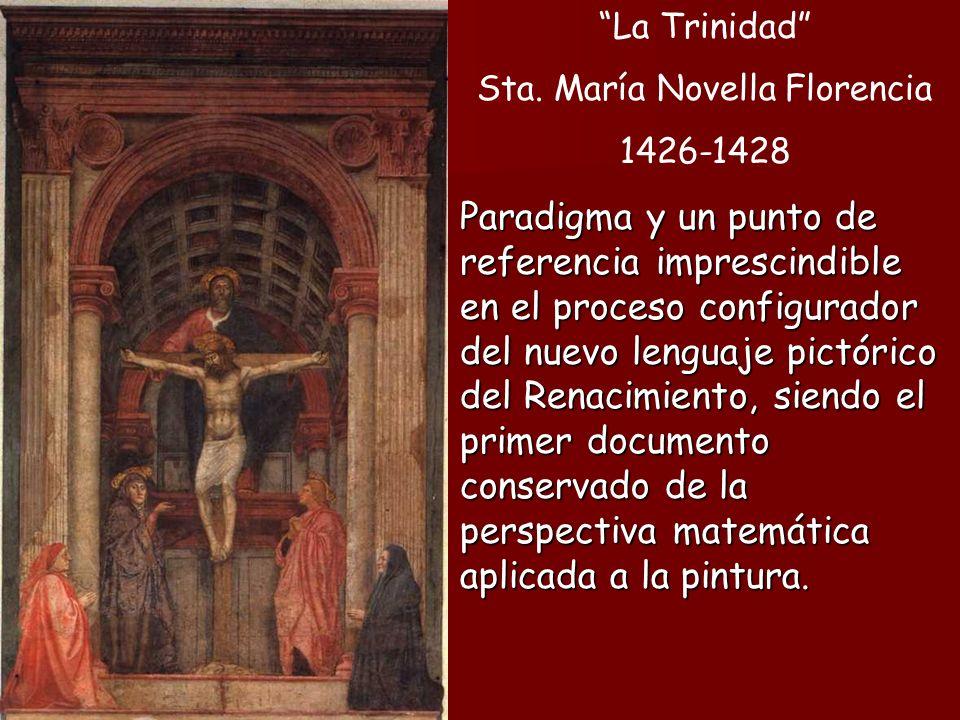La Trinidad Sta. María Novella Florencia 1426-1428 Paradigma y un punto de referencia imprescindible en el proceso configurador del nuevo lenguaje pic