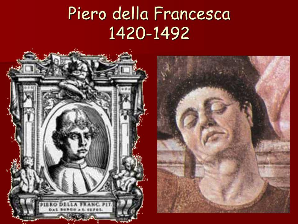 Piero della Francesca 1420-1492