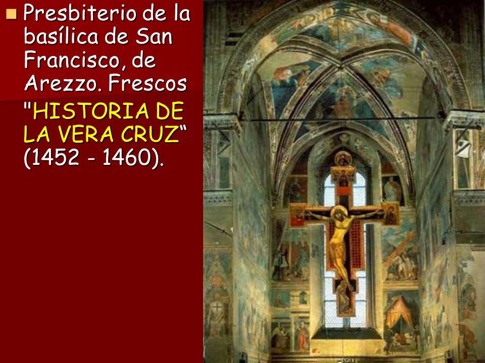 Presbiterio de la basílica de San Francisco, de Arezzo. Frescos Presbiterio de la basílica de San Francisco, de Arezzo. Frescos