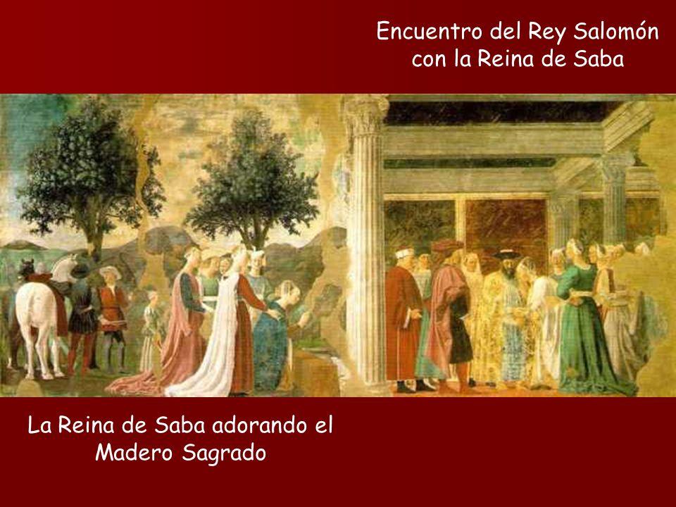 La Reina de Saba adorando el Madero Sagrado Encuentro del Rey Salomón con la Reina de Saba